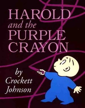 Harold and the Purple Crayon, Crockett Johnson, (HarperCollins, 1955)