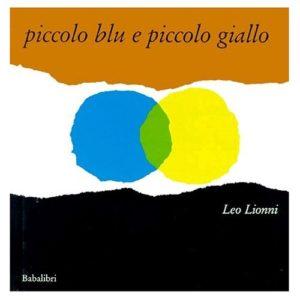 Leo Lionni, Piccolo blu e piccolo giallo, Babalibri (ed. or. 1959)