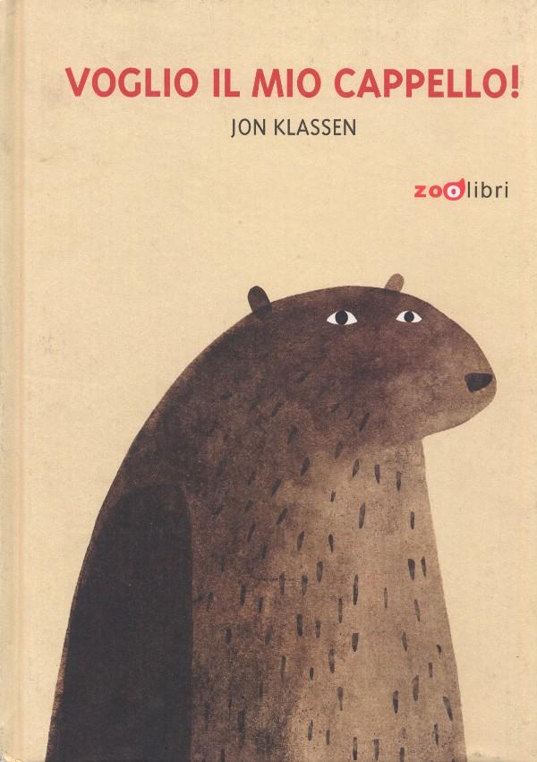 Voglio il mio cappello!, Jon Klassen, Zoolibri 2012