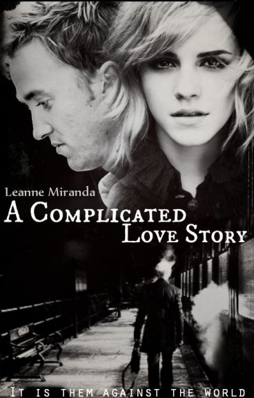 <em>A Complicated Love Story</em>, di Leanne Miranda, fanfiction da <em>Harry Pooter</em> pubblicata su Wattpad