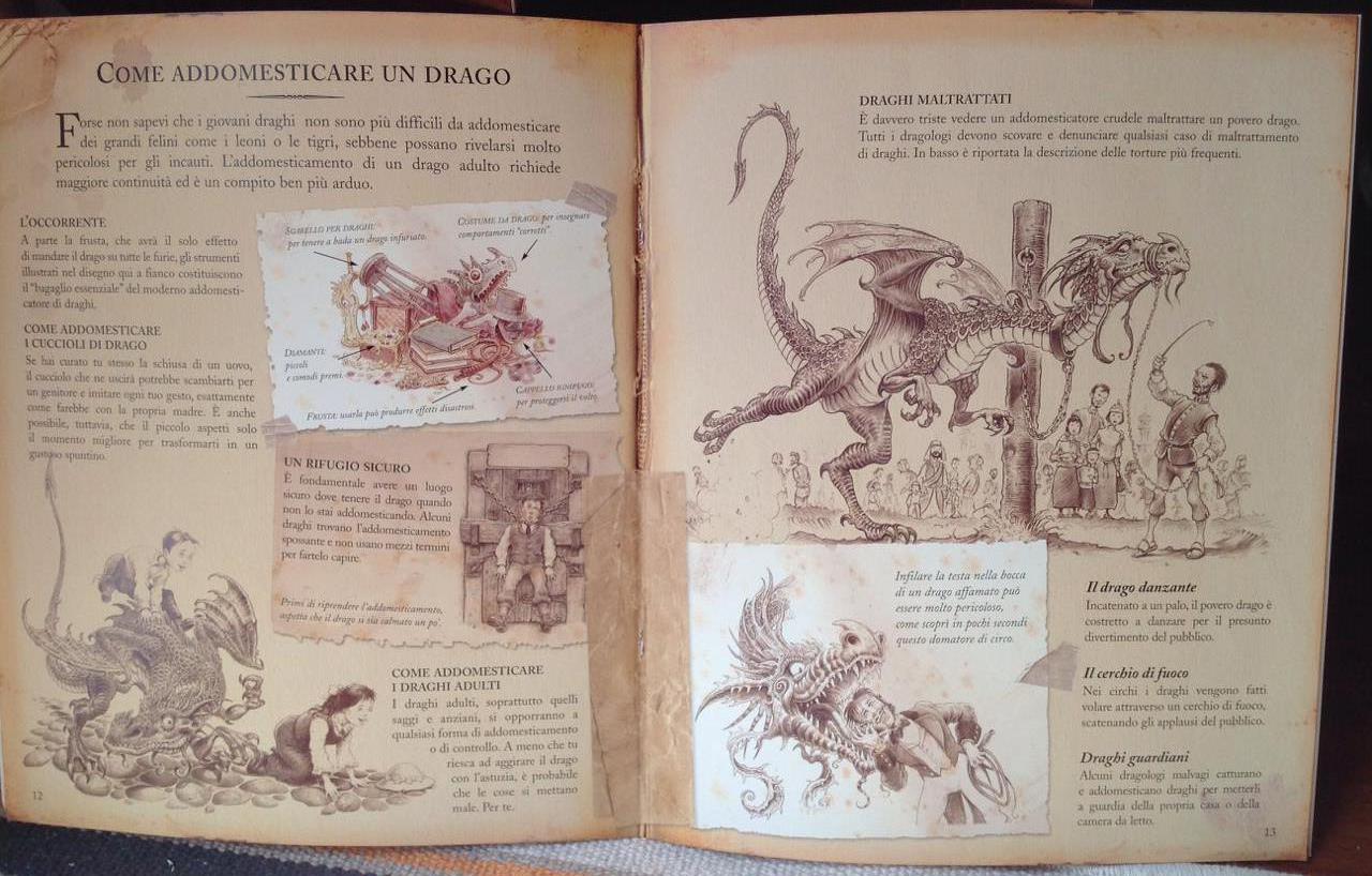 Dragologia. Il libro completo dei draghi, Dr. Ernest Drake, a cura di Dugald A. Steer, Rizzoli 2015