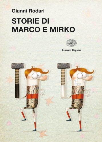 Marco e MirKo Rodari Anna Laura Cantone