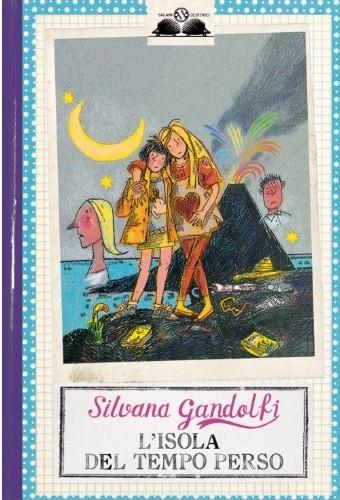 L'isola tempo perso, Silvana Gandolfi, illustrazioni di Giulia Orecchia, Salani Gl'Istrici