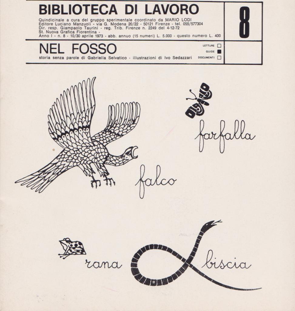 Nel fosso, Gabriella Selvatico, ill. Ivo Sedazzari, Biblioteca di Lavoro nr. 8, aprile 1973